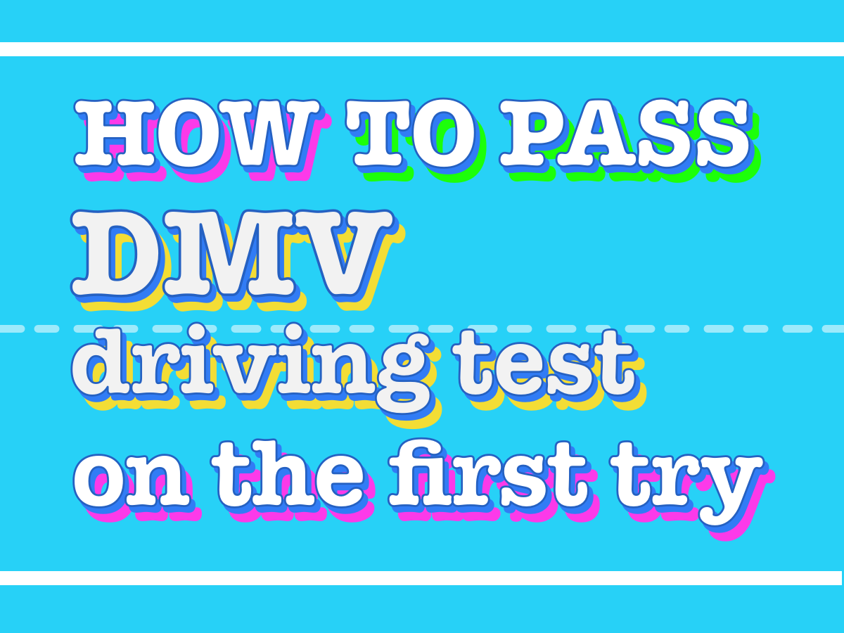 How to pass dmv driving test on first try